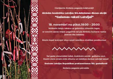 """Latvijas Republikas 102.dzimšanas dienas akcija """"Gaismas raksti Latvijai"""""""